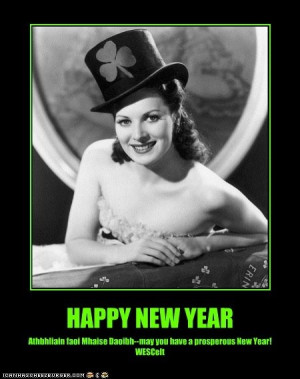 Irish you a Happy New Year, courtesy of the ever beautiful Maureen O ...