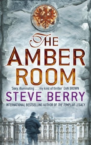 The Amber Room by Steve Berry...a terrific historical thriller about ...