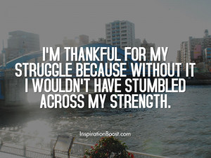 Thankful for Struggle Quotes
