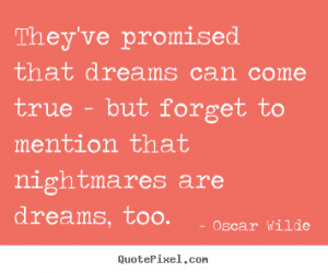 if dreams reallye true what about nightmares