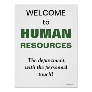 Humorous Slogan Human Resources Department Print