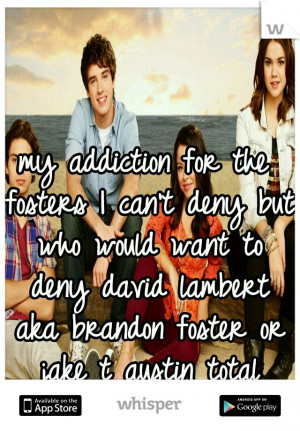 my addiction for the fosters I can't deny but who would want to deny ...