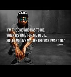 ... is what jimmie hendricks said and some dumb ass quoted it by lil wayne