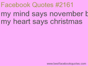 ... but my heart says christmas-Best Facebook Quotes, Facebook Sayings