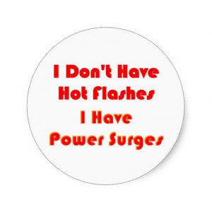 Hot Flashes Quotes Funny