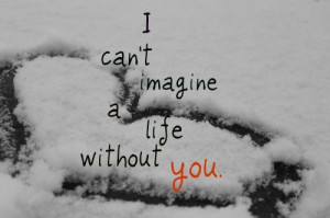 imagien, life, love, snow, you