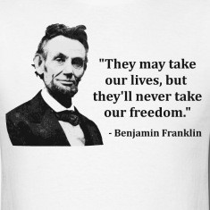 Abraham Lincoln Freedom Quotes