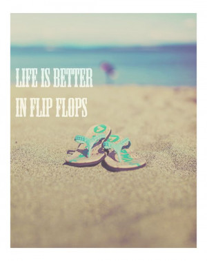flip flops summer quote #summer #quote #beach #flipflops #dreamy # ...