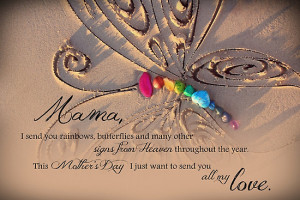 ... Portfolio › Rainbows and Butterflies from Heaven - Mother's Day