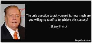More Larry Flynt Quotes