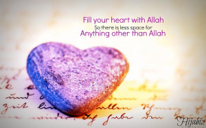 Muslim-Love-Quotes-Fill-Your-Heart-With-Allah-Islamic-Quotes-Wallpaper ...