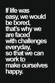 Quotes About Challenges At Work Life quotes, challenges