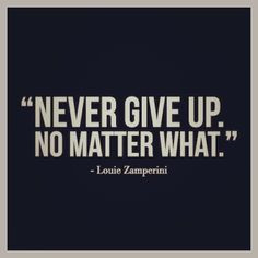 quote from louie zamperini more louis zamperini quotes awesome quotes ...
