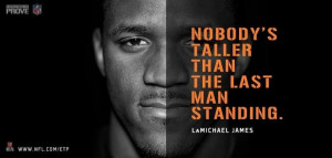 Nobody's Taller Than The Last Man Standing. - Lamichael James