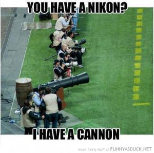 football game sport photographers cameras nikon cannon funny pics ...