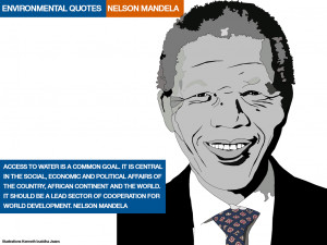 ENVIRONMENTAL QUOTES. NELSON MANDELA