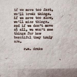 ... Quotes 3, Moving, Menu, Poetry, Rm Drake, R M Drake, Drake Quotessss