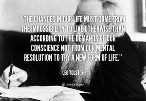 The Changes Our Life Must From Impossibility Live