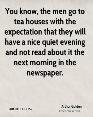 Arthur Golden Quotes