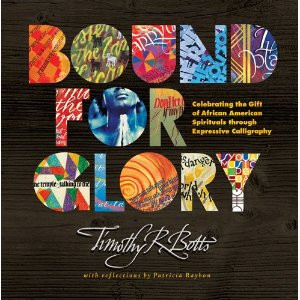 Bound for Glory: Celebrating the Gift of African American Spirituals ...