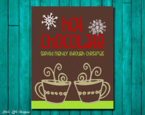 Merry Christmas. Kitchen Christmas Decor. Hot Chocolate- Served now ...