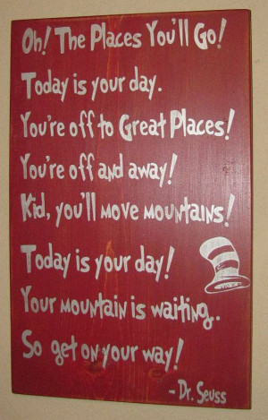 ... Custom Wood Sign, Dr Seuss - Oh The Places You'll Go on Etsy, $44.00