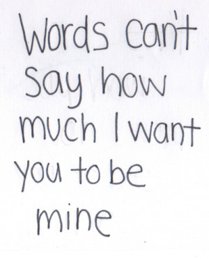 Want You Quotes and Sayings
