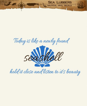 Seashell quotes Word Wall decal Today is like a Newly found Seashell ...