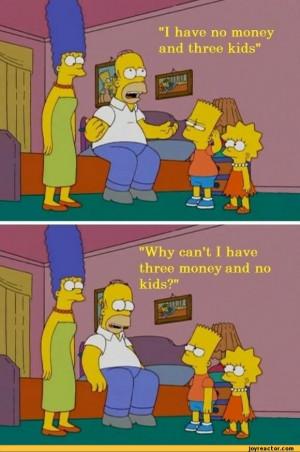have no money and three kids / homer :: money :: autosimpsons ...