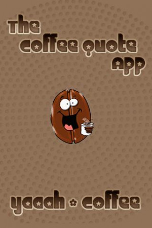 Coffee Quotes and Facts - screenshot