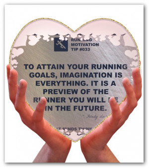 For your running success, imagination is everything!