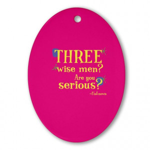 ... Colored Seasonal > Oval Ornament: Three wise men? Are you serious