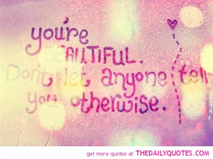 Your Beautiful Quotes And Sayings beautiful-quote-uplifting-