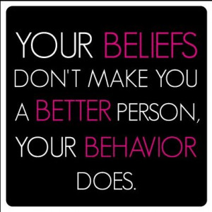 behave yourself: Quotes, Living, Behaved