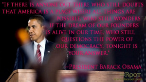 Quote of the Day: President Barack Obama on His Historic Election