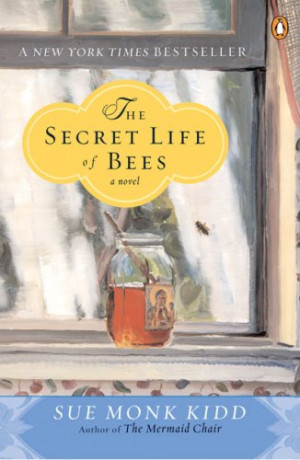 the secret life of bees by sue monk kidd this