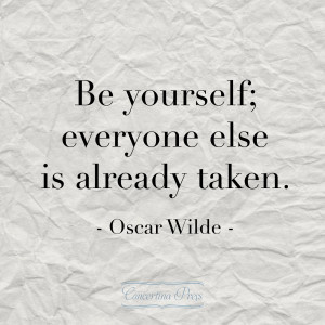 love this quote from Oscar Wilde -