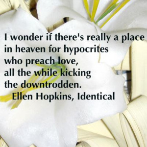 missed all of the ellen hopkins quotes while i had no internet enjoy ...