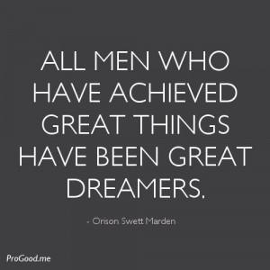 progood.me/4954/orison-swett-marden-all-men-who-have-achieved-great ...