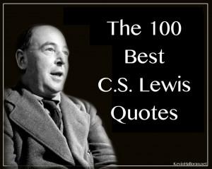 The 100 Best C.S. Lewis Quotes