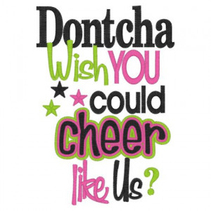 Sayings (4064) Dontach Wish You Could Cheer 5x7 £1.90p