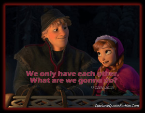 Frozen (2013) movie quotes 1