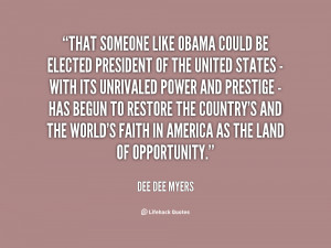 quote Dee Dee Myers that someone like obama could be elected 145676