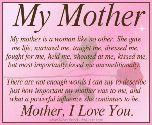 Daveswordsofwisdom.com: My Mother Is A Woman Like no Other...