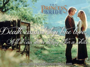 Princess Bride - Top Romantic Movie Quote