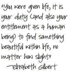 gilbert quotes eat pray love elizabethgilbert book inspir eatpray eat ...