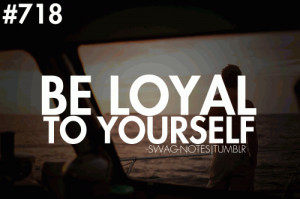 HakunaMatataBru Loyalty quotes