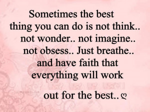 Have Faith Everything Will Work Out