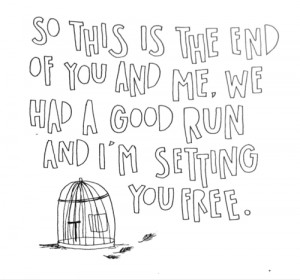 So This Is The End of You and Me ~ Being In Love Quote