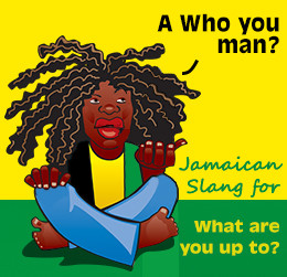 List of Common Jamaican Slang Terms with their Meaning